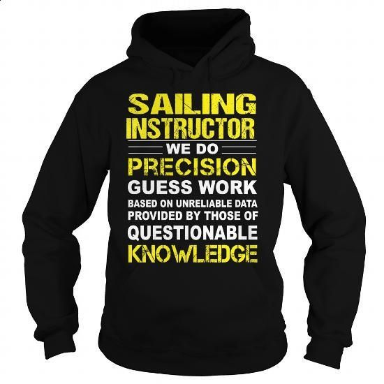 Sailing Instructor - #womens hoodie #cotton shirts. I WANT THIS => https://www.sunfrog.com/LifeStyle/Sailing-Instructor-94919623-Black-Hoodie.html?60505