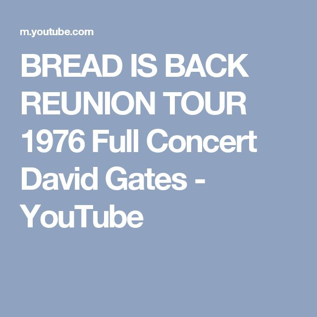 BREAD IS BACK REUNION TOUR 1976 Full Concert David Gates