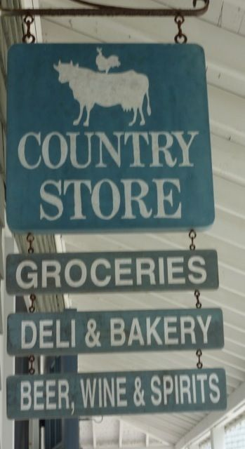 Country Store...if they don't have it, you don't need it.                                                                                                                                                      More