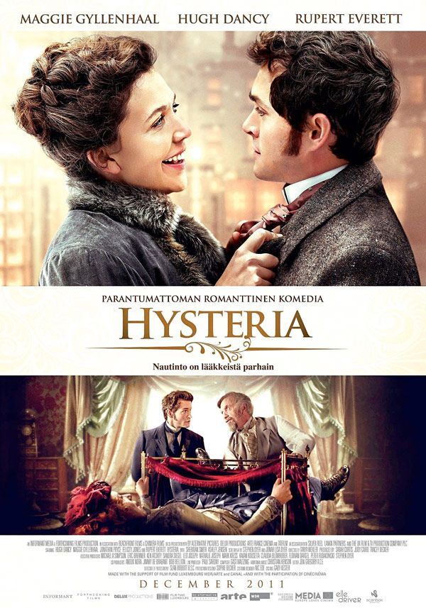 Hysteria is a 2011 romantic comedy based on the surprising truth of how Mortimer Granville came up with the world's first electro-mechanical vibrator in the name of medical science. Academy Award nominee Maggie Gyllenhaal and Hugh Dancy headline in this untold tale of a young Victorian doctor's quest to figure out the key to women's happiness. Also starring Jonathan Pryce, Rupert Everett and Felicity Jones.