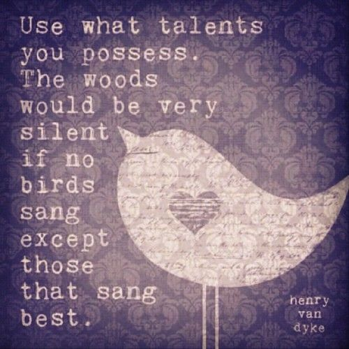 :)Gift, Remember This, Vans, Food For Thoughts, Songs, Talent, Favorite Quotes, Birds, Inspiration Quotes