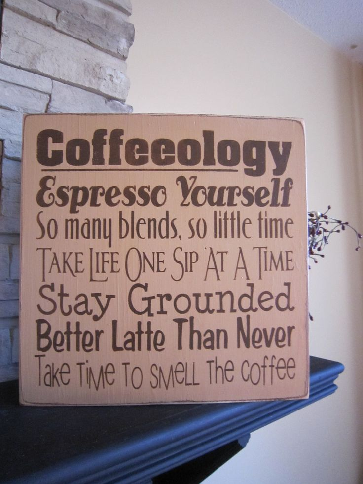 Coffeeology Espresso Yourself Stay Grounded Country Primitive Rustic Kitchen Sign. $25.00, via Etsy.