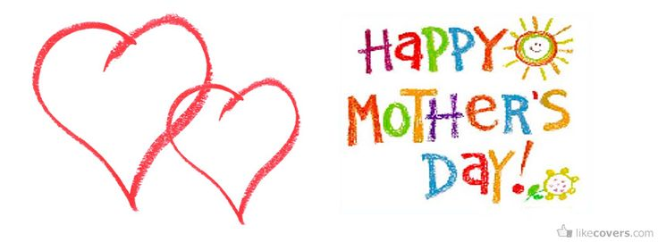 Happy Mothers Day Status for Whatsapp, Happy Mothers Day Facebook Dp, Mothers Day Facebook Cover Photos, Happy Mothers Day Quotes for Whatsapp, Messages 2016 for Mother