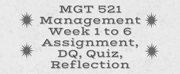 mgt 521 week 1 personal professional Mgt 521 final exam 1 ______ is defined as a business firm's intention, beyond  its legal  mgt 521 week 1 personal professional development plan activity.