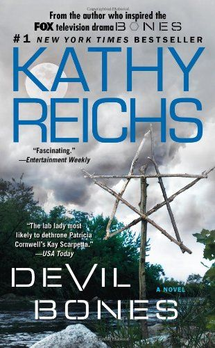 Devil Bones (Temperance Brennan Series Book 11) by Kathy Reichs.