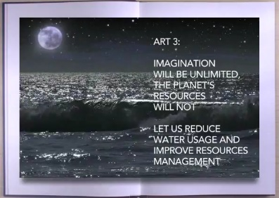 art 3: Imagination will be unlimited, the planet's ressources will not.