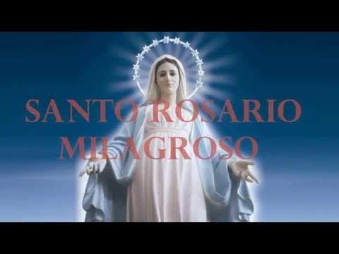 Santo Rosario Milagroso martes y viernes - YouTube