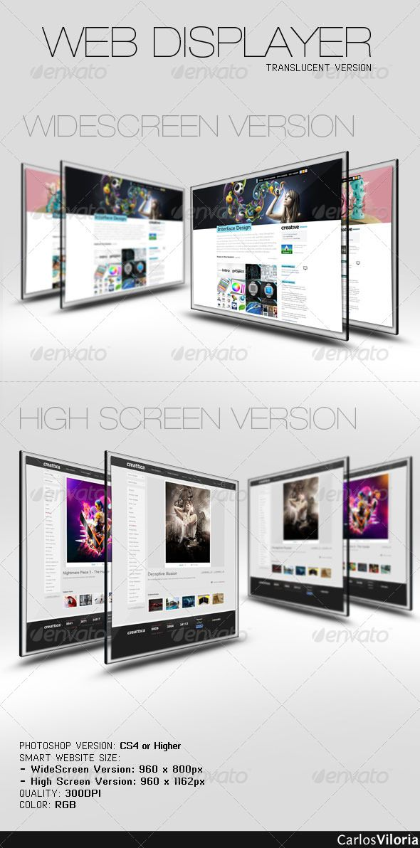 Web Displayer  #GraphicRiver                What we all want with the designs of our websites is to present them in an elegant and innovative way. Well, this Web Displayer will be useful to show the design of your web site presentation.  Features:  - PSD Size: 2640×1280 px - Smart WebSite Size: – WideScreen Version: 960×800px - High Screen Version: 960×1162px - Highest detail - 300 DPI  - RGB Colors - Photoshop Version: CS4 or Higher     Created: 20December10 GraphicsFilesIncluded…