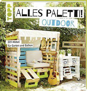 Entdecken Sie neue DIY-Möbel aus Paletten für den Garten und Balkon. Ob Ruheoase, Essplatz oder der Spielplatz für die Kleinen – in diesem Buch wird jede Ecke des Gartens mit dem Charme der Paletten-Möbel zu etwas ganz Besonderem.