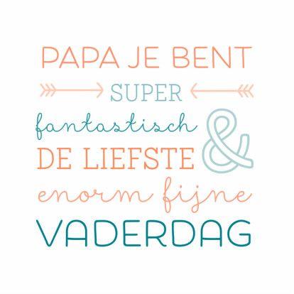 Lieve kaart voor Vaderdag met grappige typografie en vrolijke kleurtjes. Te vinden op: https://www.kaartje2go.nl/vaderdag-kaarten/papa-je-bent-super