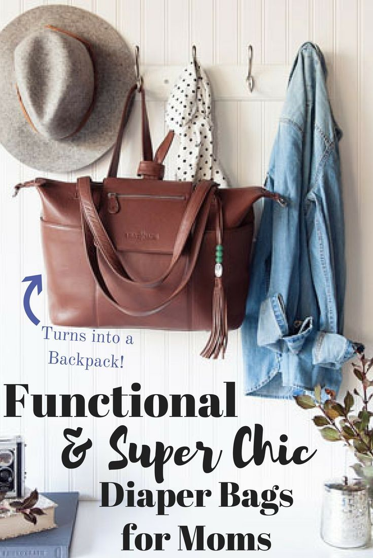 Functional and Super Chic Diaper Bags for Moms // Baby Diaper Bags // Designer Diaper Bags // Trendy Diaper Bags // Stylish Diaper Bags // Backpack style diaper bag // cross body diaper bag // Must have baby products for moms //