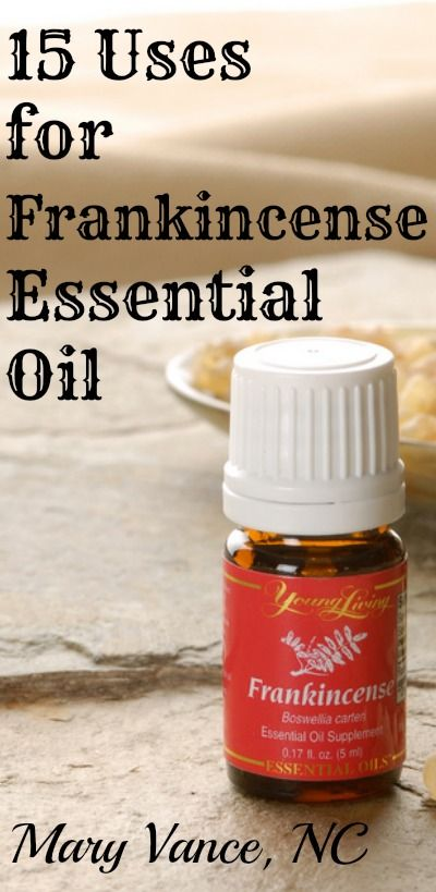 15 Uses for Frankincense - Mary Vance, NC