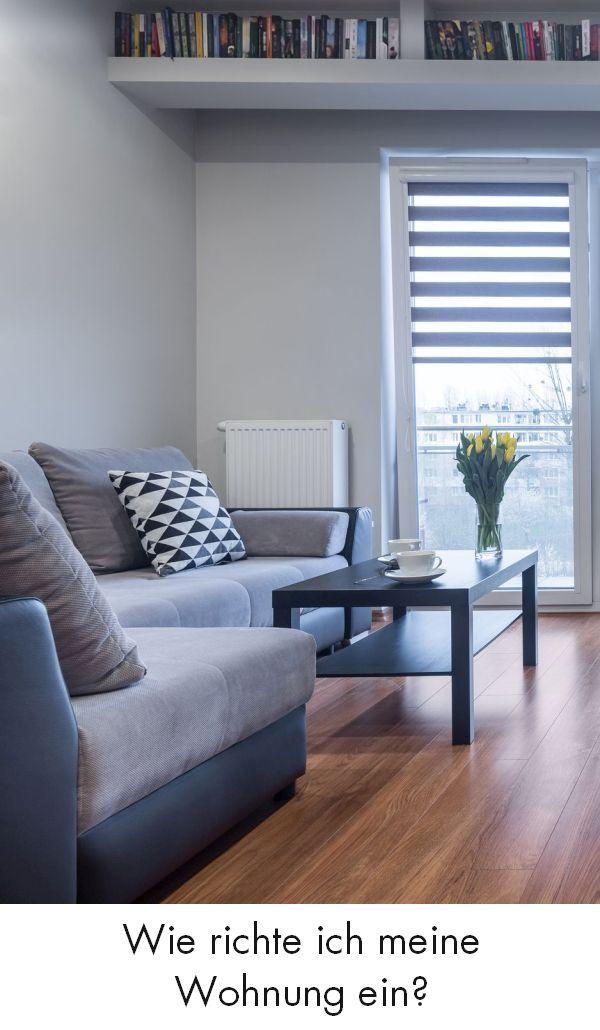 Wie Richte Ich Meine Wohnung Ein 10 Tipps Zum Wohlfühlen In 2019