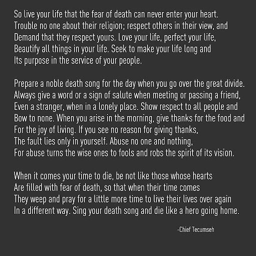 "words used in letter to son in ""Act of Valor"" by Chief Tecumseh- words to  live by."