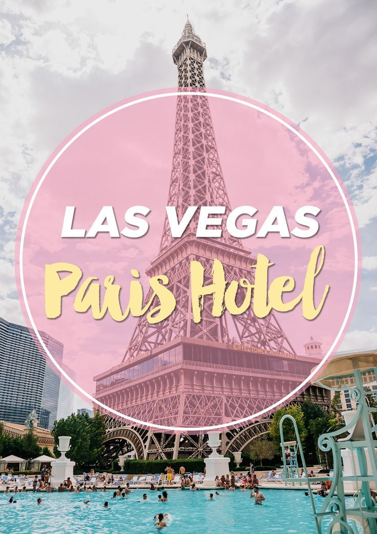 25 Best Ideas About Paris Hotel Las Vegas On Pinterest
