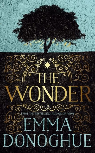 Continuing popularity for THE WONDER by Emma Donoghue, author of ROOM.