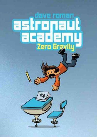 Astronaut Academy 1: Zero Gravity (Astronaut Academy ...