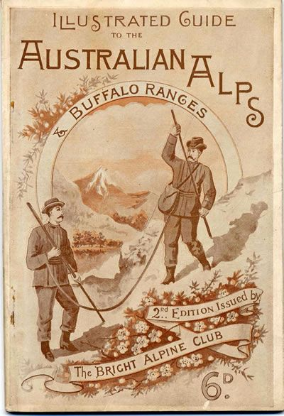 Illustrated guide to the Australian Alps & Buffalo Ranges booklet 1897