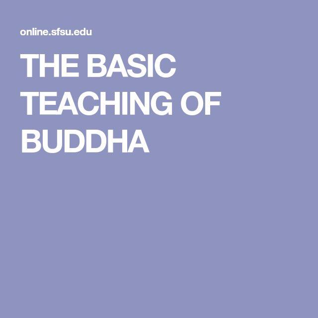 THE BASIC TEACHING OF BUDDHA