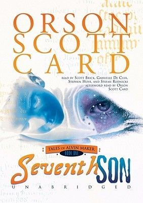 Seventh Son (Tales of Alvin Maker, #1) by Orson Scott Card (Audio)