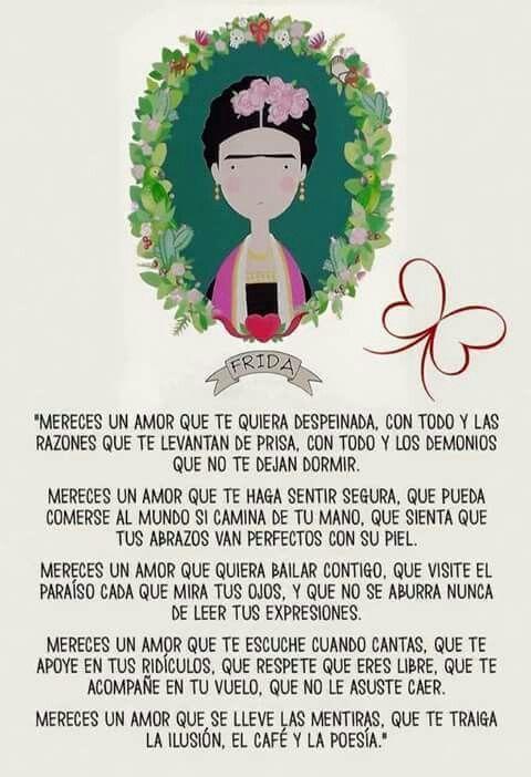 Resultado de imagen para poema mereces un amor de frida kahlo