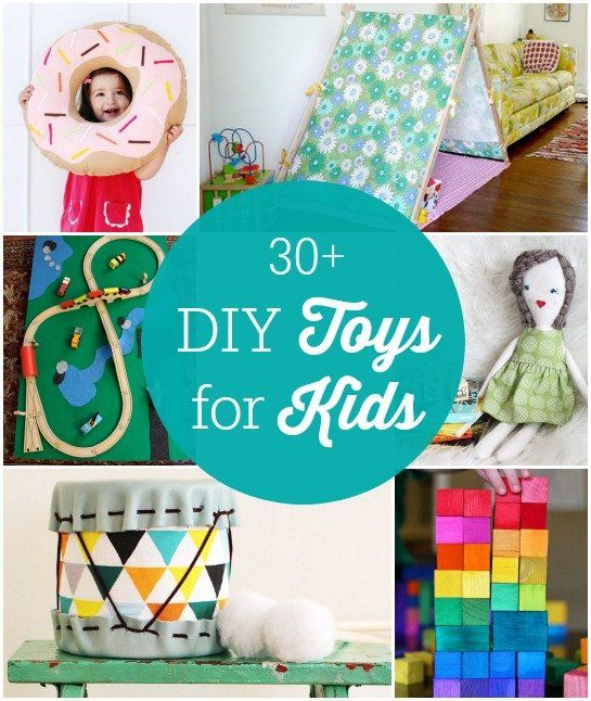 30 Plus DIY Ideas For Handmade Toys Kids Will Love