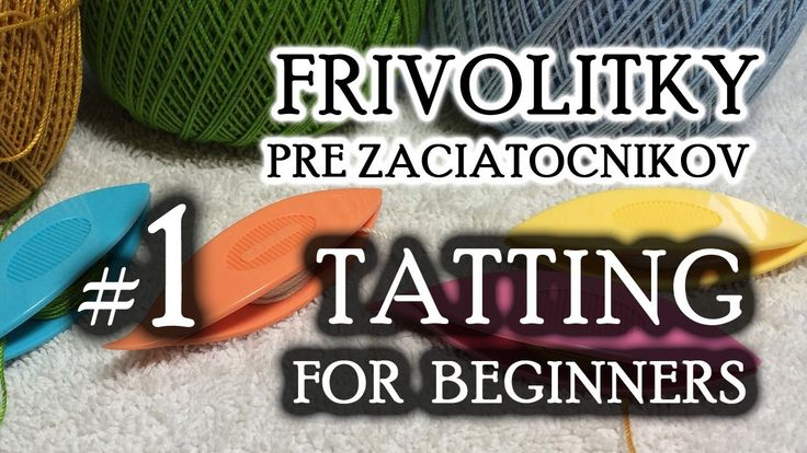 Tatting For Beginners Free Video Series