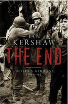 The End by Ian Kershaw - review | Books | The Guardian