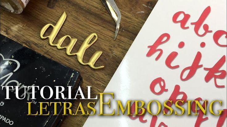 Letras metálicas de embossing. Repetir el embossing varias veces!