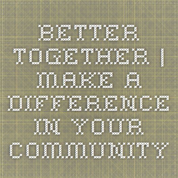 Teenagers make a 2 min video for a local charity. Better Together   Make a Difference in YOUR Community