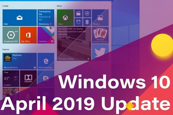 What To Expect In The April 2019 Update Of Windows 10 Windows 10 Windows 10 Operating System Light App