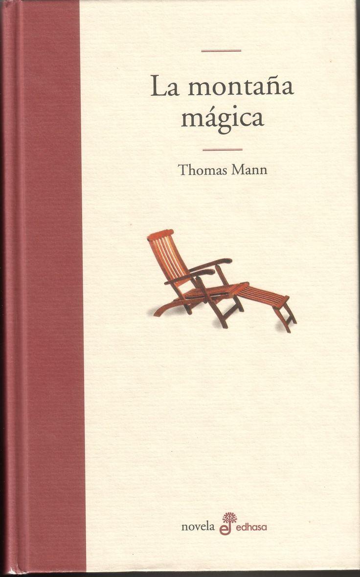 La Montaña Mágica. Thomas Mann