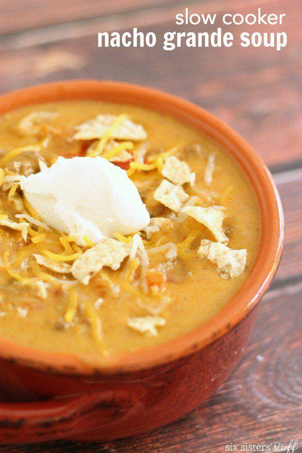 Slow Cooker Nacho Grande Soup | Six Sisters' Stuff