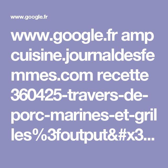 www.google.fr amp cuisine.journaldesfemmes.com recette 360425-travers-de-porc-marines-et-grilles%3foutput=amp