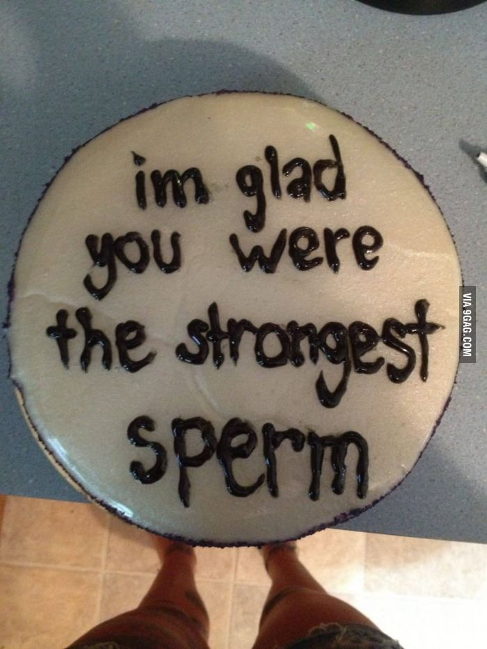 I M Glad You Were The Strongest Sperm Cake