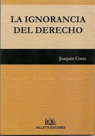 La ignorancia del Derecho - Valletta Ediciones - Costa