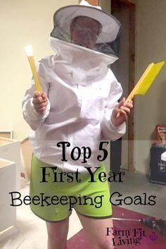 5 First Year Beekeeping Goals