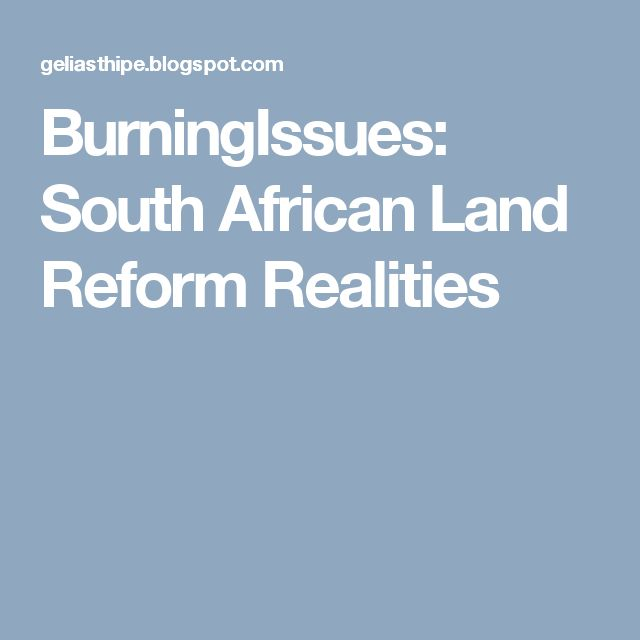 BurningIssues: South African Land Reform Realities