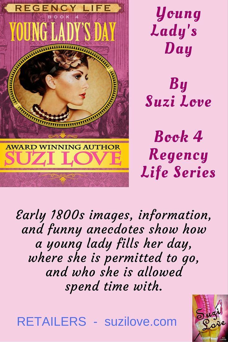 Young Lady's Day, Regency Life Series Book 3 by Suzi Love.