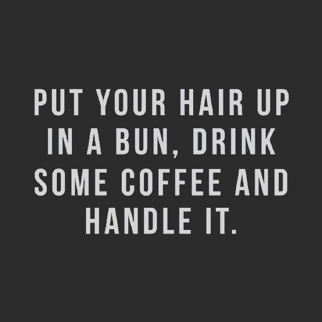 Monday Morning Motivation #mondaymotivation #mondaymorning #goodmorning #motivation #inspiration #determination #coffeeaddict #coffee #handleit #hustle #workingmom #mompreneur #entrepenuer #entrepreneurlifestyle #entreprenuership #mindset #wordstoliveby #itsalifestyle #fitnessmotivation #fitspo #fitmom #fitnesslifestyle #fitlife #lifestyle