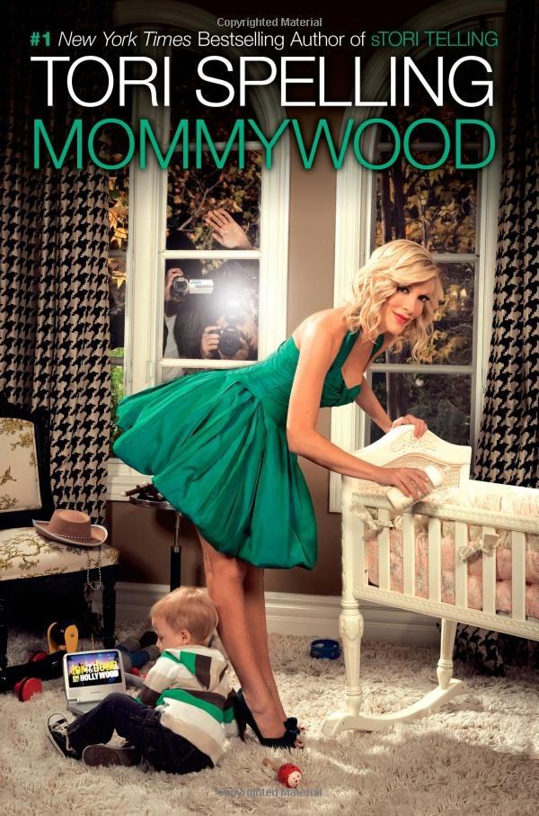 Mommywood by Tori Spelling
