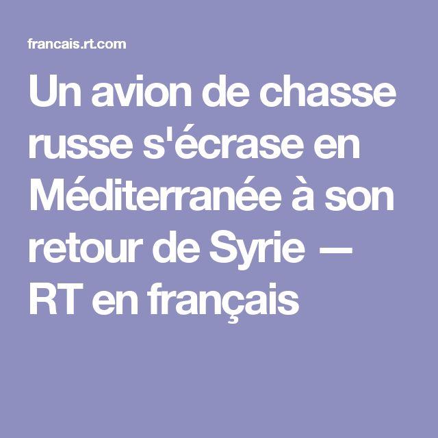 Un avion de chasse russe s'écrase en Méditerranée à son retour de Syrie — RT en français