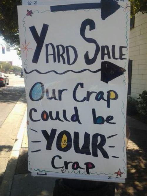 funny garage sale sign, funny yard sale sign, yard sale crap sign.