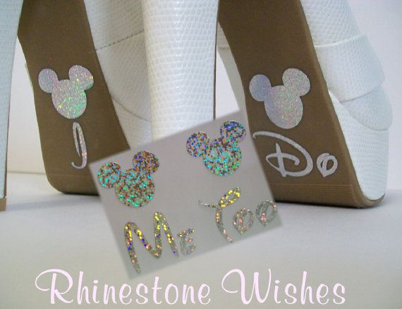 "Disney Inspired I Do and Me Too Shoe Stickers by EnchantedBridal, $10.99  I'm going to get these in sky blue (aqua) to add my love of Disney and ""something blue"" in a subtle way! :)"