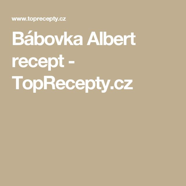 Bábovka Albert recept - TopRecepty.cz