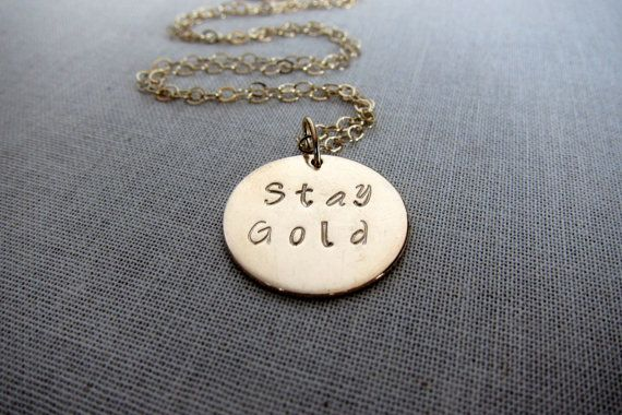 Stay Gold Stay Gold Ponyboy The Outsiders Be by MyJourneyJewelry, $26.00