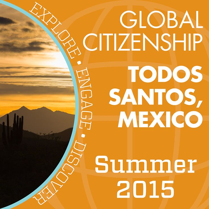 Learn how to be a confident and conscientious global ambassador at CSU's International Center in Todos Santos, Mexico. #RamsAbroad