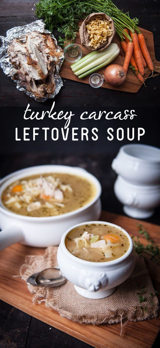 Homemade Turkey Soup Recipe Using A Leftover Carcass