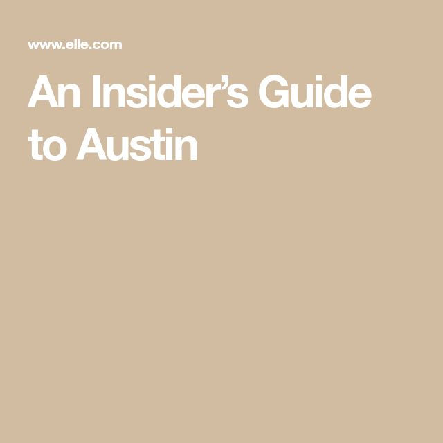 An Insider S Guide To Austin Capital One