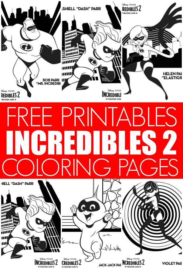 Free Incredibles 2 Coloring Pages Your Kids Will Love Disney Tees